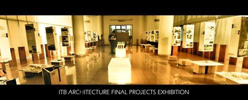Pameran Karya Tugas Akhir Mahasiswa Arsitektur Itb Institut Teknologi Bandung